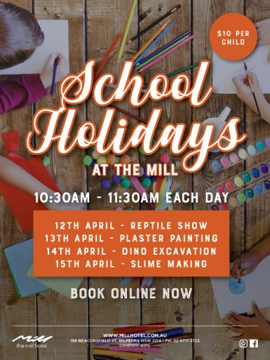 School Holidays At The Mill - The Mill Hotel