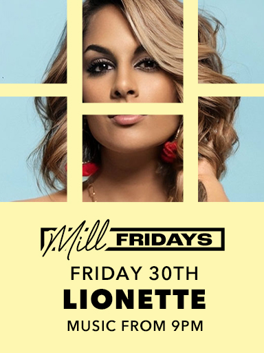 Lionette At Mill Fridays - The Mill Hotel