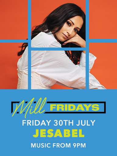 Jesabel - Mill Fridays - The Mill Hotel