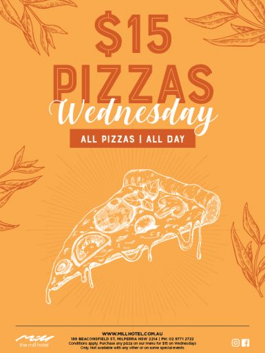 Wednesday $15 Pizza Special - The Mill Hotel
