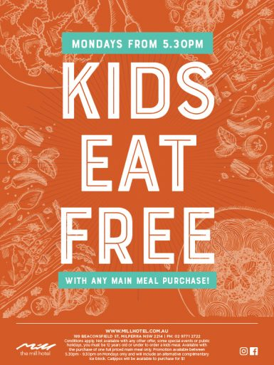 Kids Eat Free Main Meal Purchase Special - The Mill Hotel